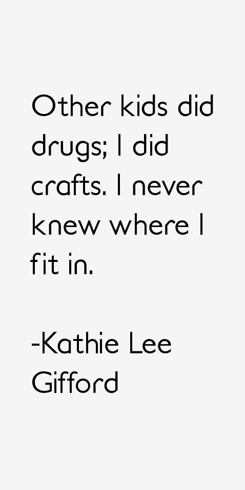 Kathie Lee Gifford Quotes