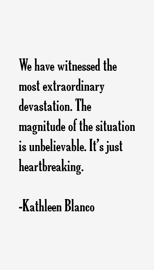 Kathleen Blanco Quotes