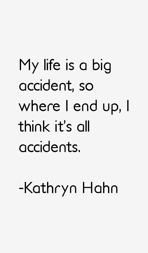 Kathryn Hahn Quotes