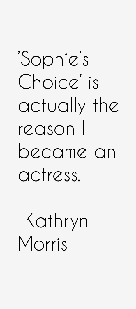 Kathryn Morris Quotes