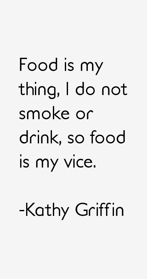 Kathy Griffin Quotes