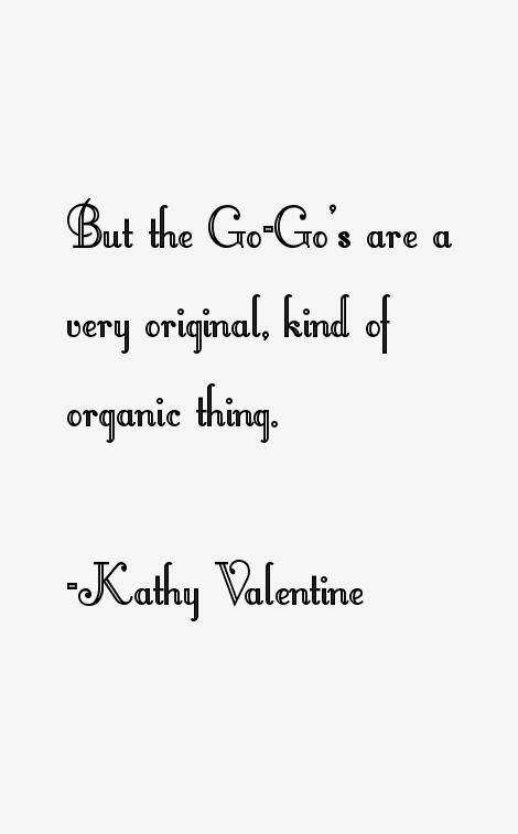 Kathy Valentine Quotes