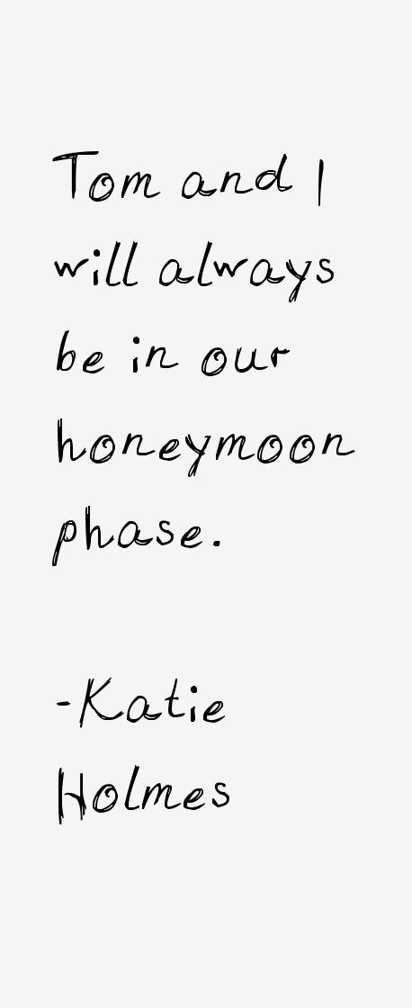 Katie Holmes Quotes