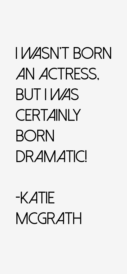 Katie McGrath Quotes