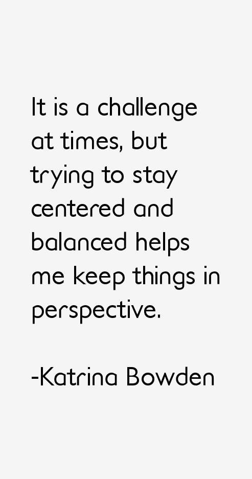Katrina Bowden Quotes