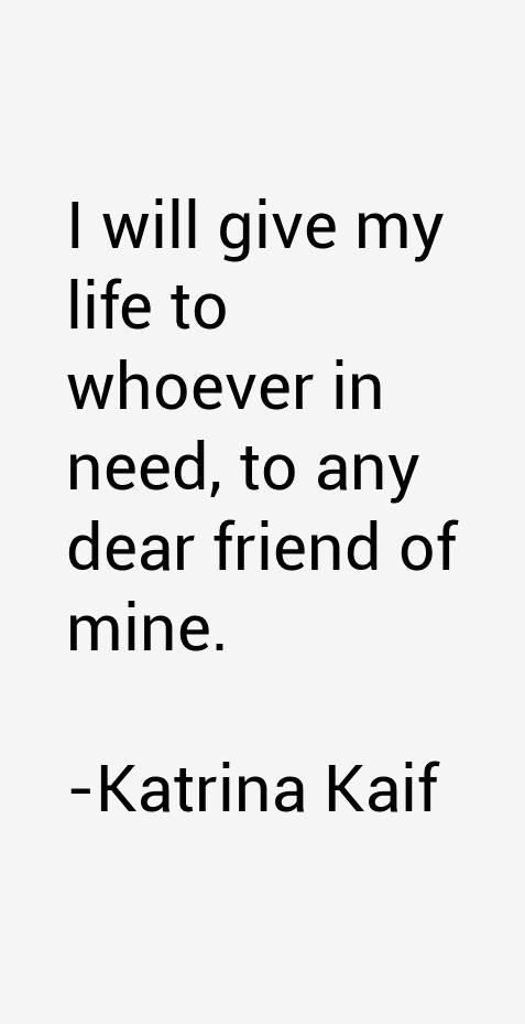 Katrina Kaif Quotes