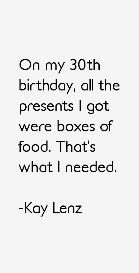 Kay Lenz Quotes