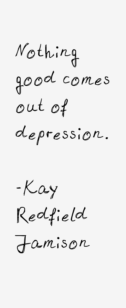 Kay Redfield Jamison Quotes