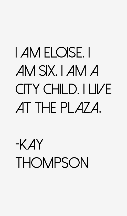 Kay Thompson Quotes