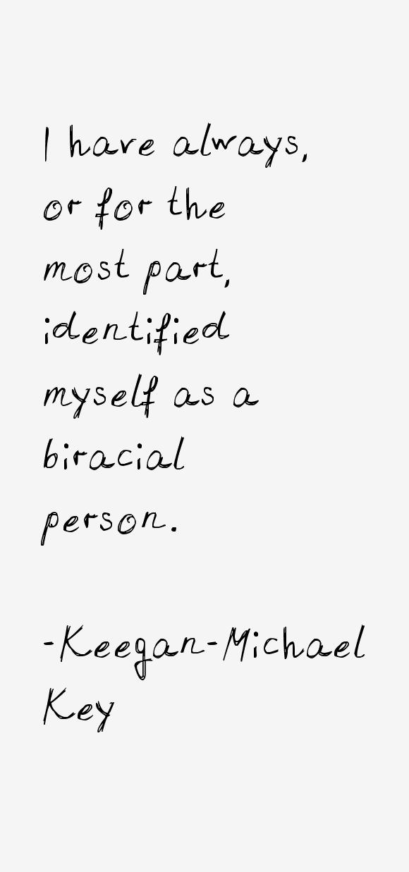 Keegan-Michael Key Quotes