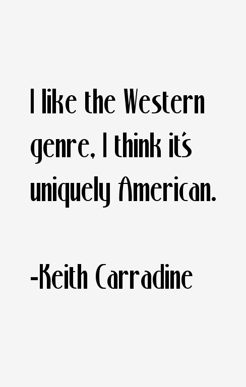 Keith Carradine Quotes