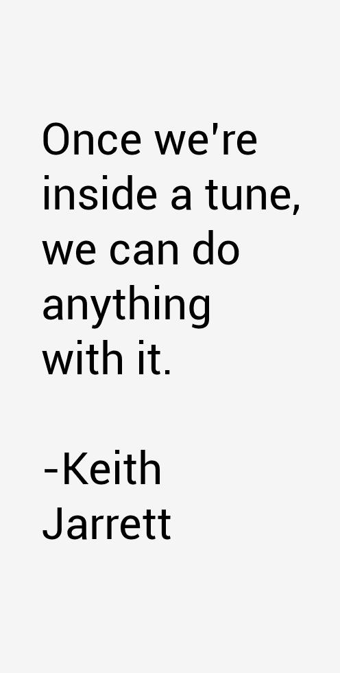 Keith Jarrett Quotes