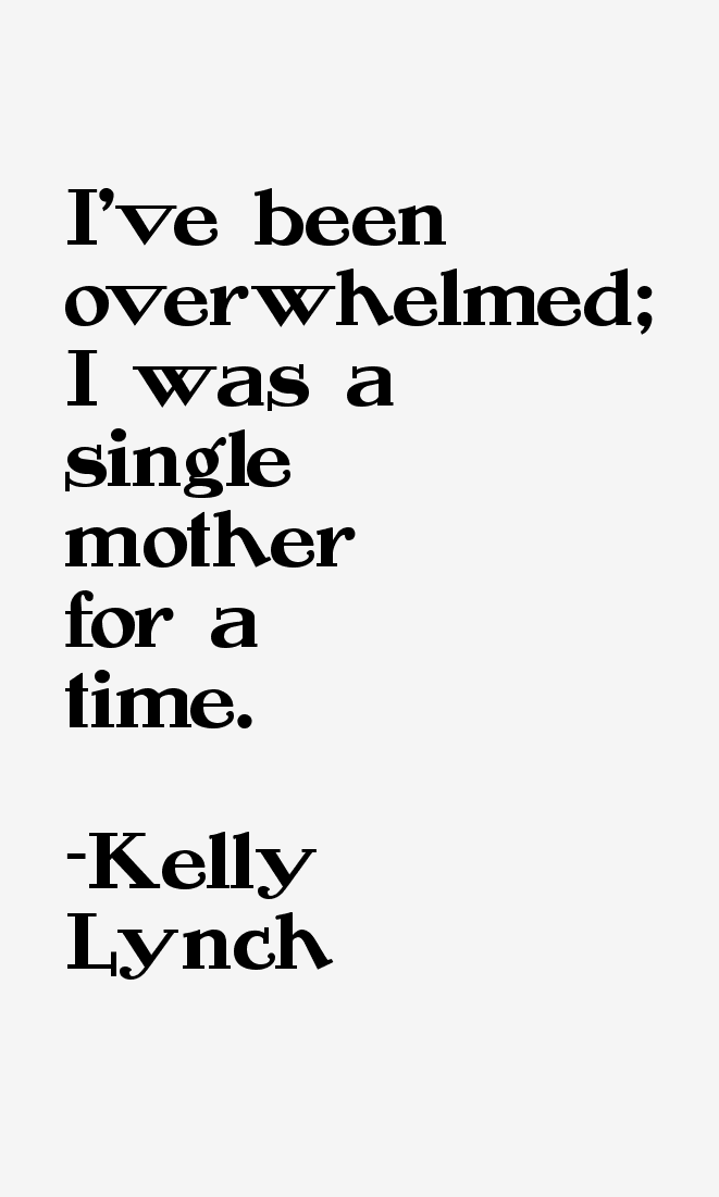 Kelly Lynch Quotes