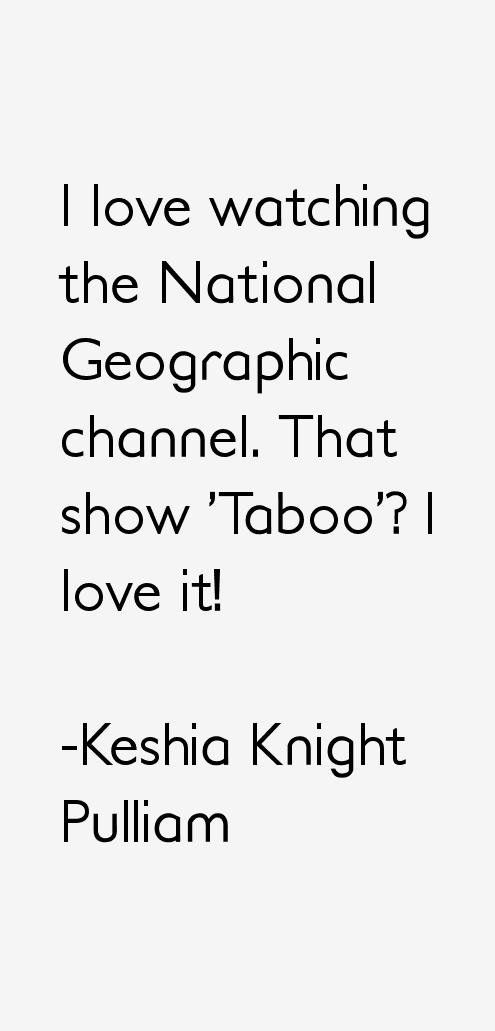 Keshia Knight Pulliam Quotes