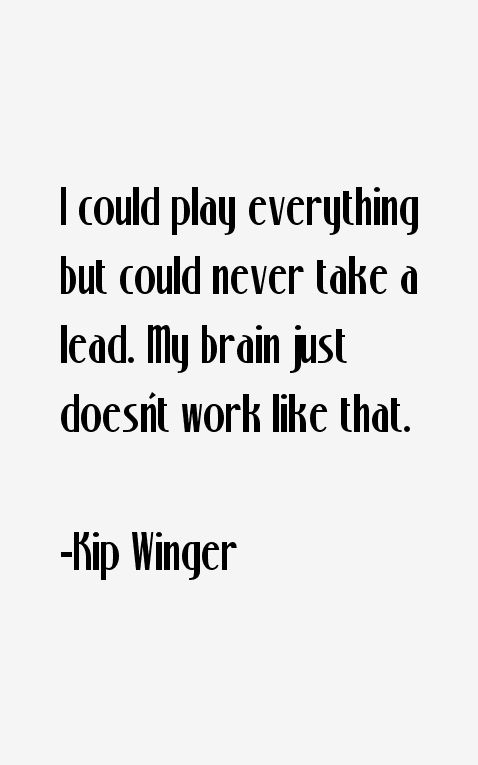 Kip Winger Quotes