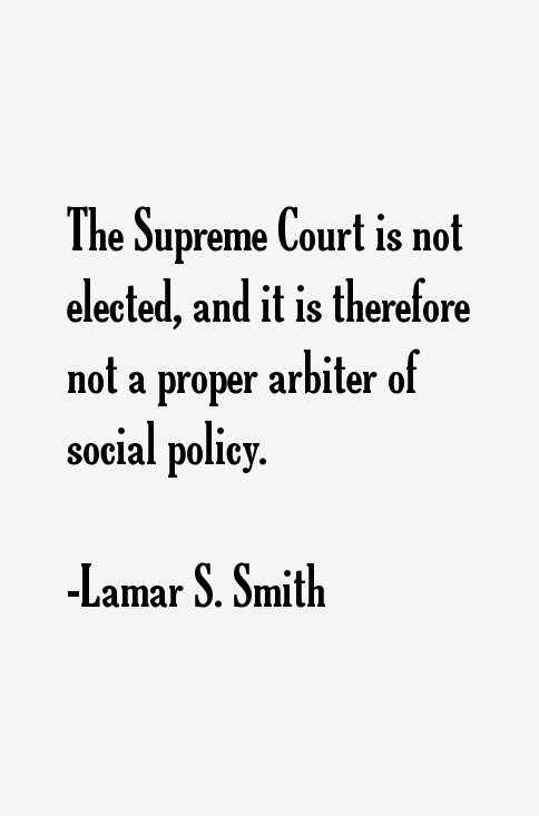 Lamar S. Smith Quotes