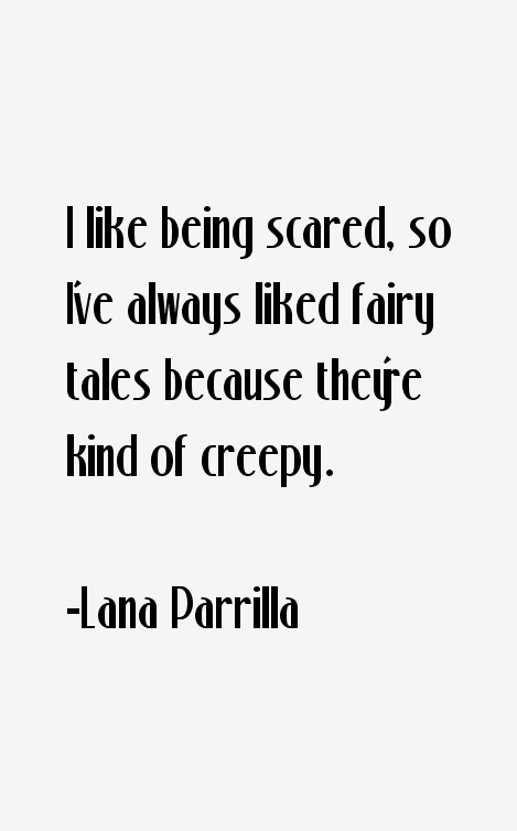 Lana Parrilla Quotes
