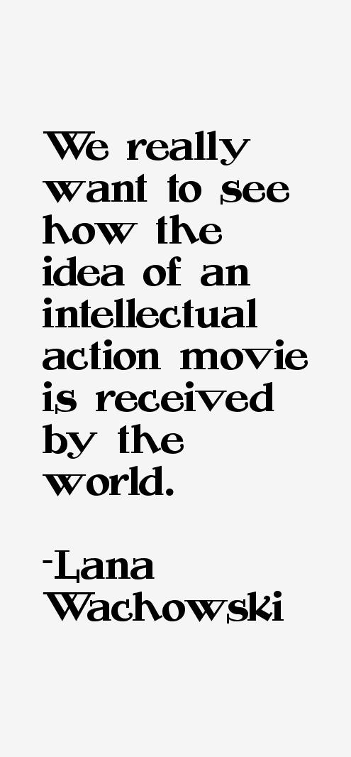 Lana Wachowski Quotes