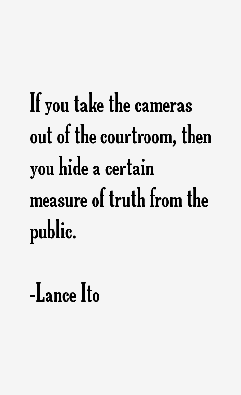 Lance Ito Quotes