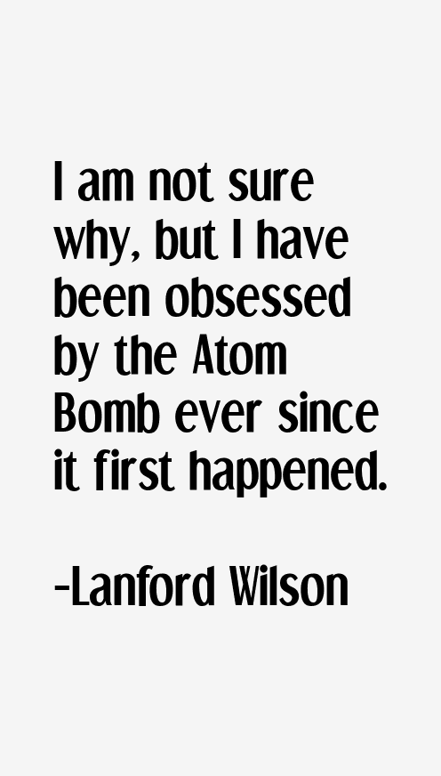 Lanford Wilson Quotes