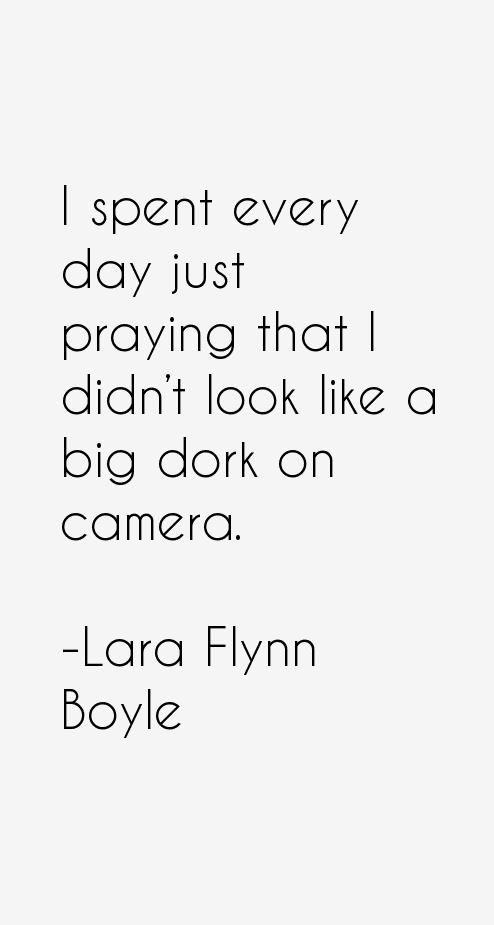 Lara Flynn Boyle Quotes