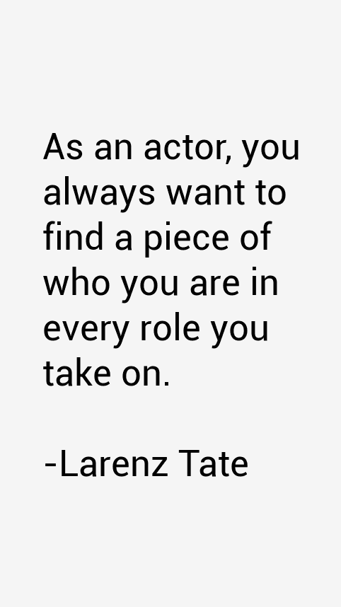 Larenz Tate Quotes
