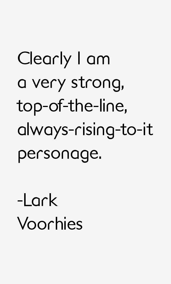 Lark Voorhies Quotes
