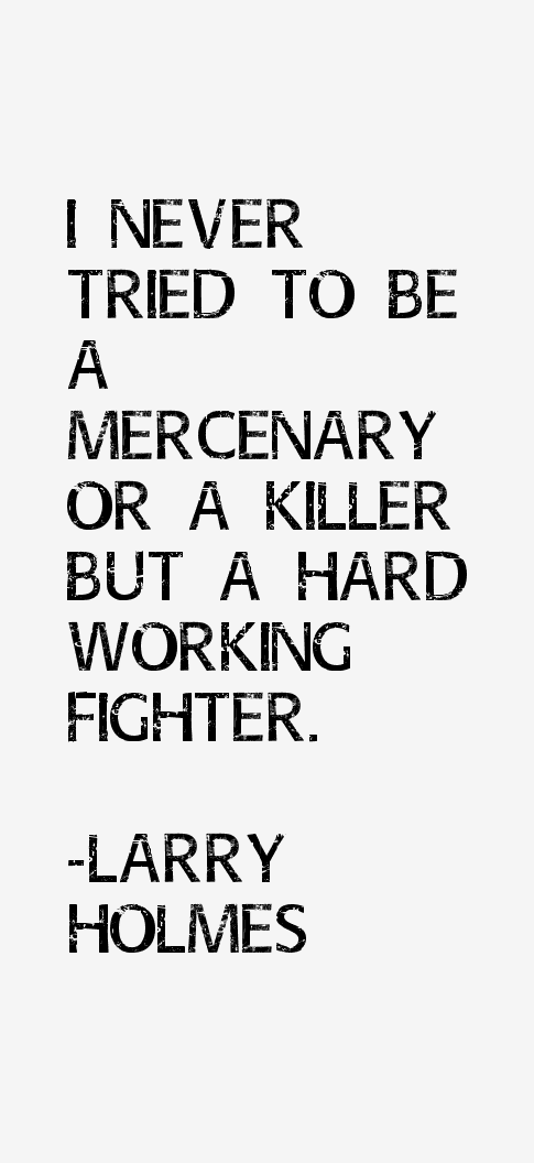 Larry Holmes Quotes
