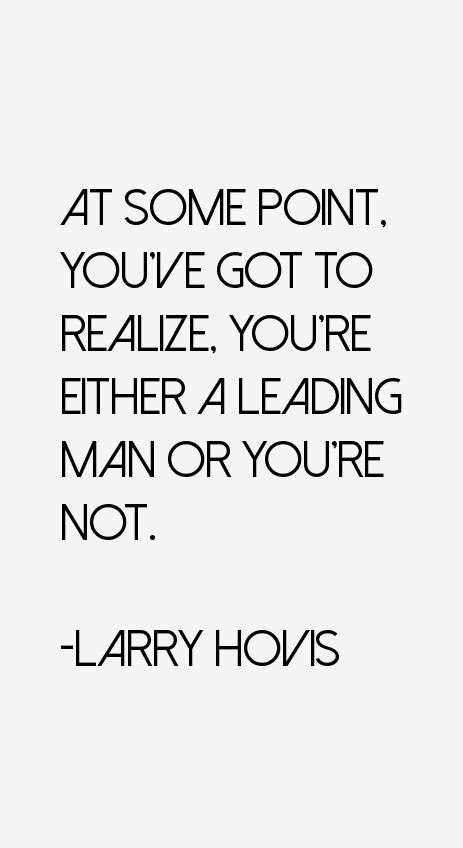 Larry Hovis Quotes