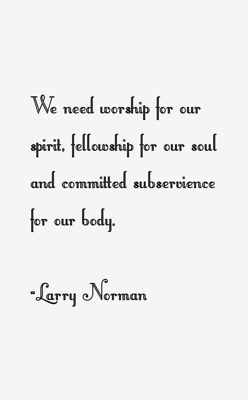 Larry Norman Quotes