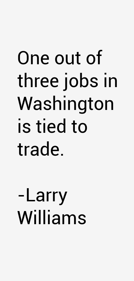 Larry Williams Quotes