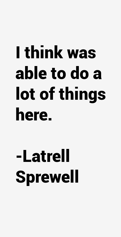 Latrell Sprewell Quotes