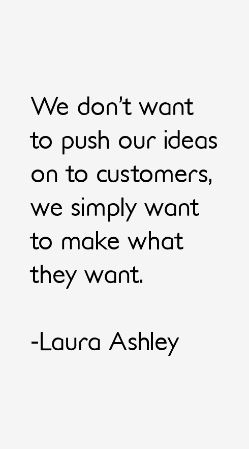 Laura Ashley Quotes