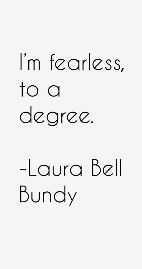 Laura Bell Bundy Quotes
