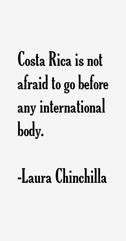 Laura Chinchilla Quotes