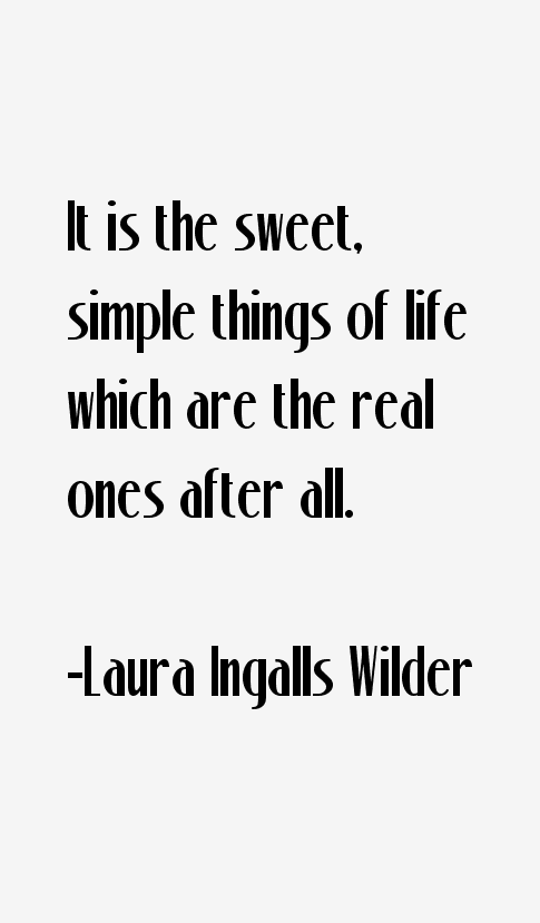 Laura Ingalls Wilder Quotes