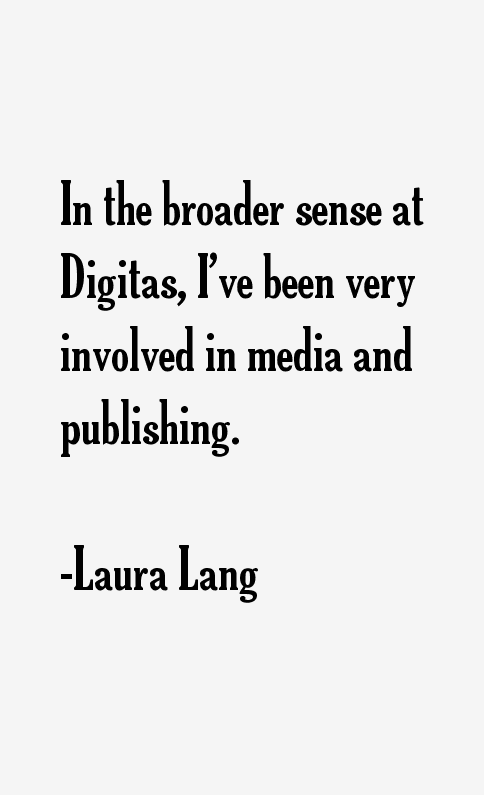 Laura Lang Quotes