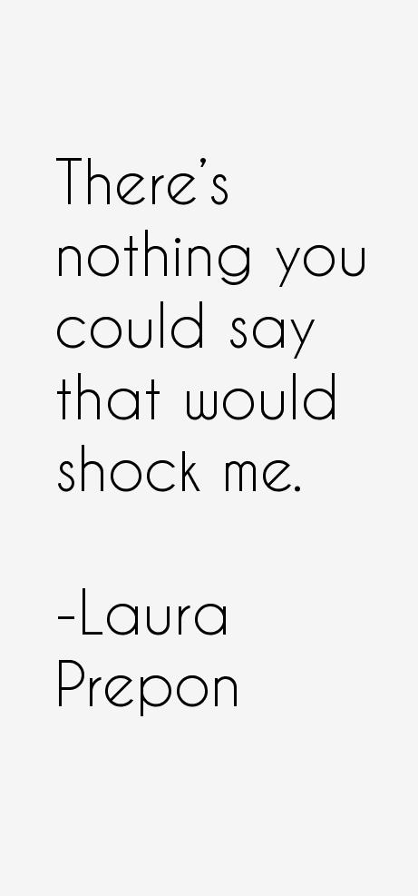 Laura Prepon Quotes