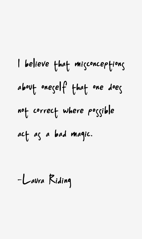 Laura Riding Quotes