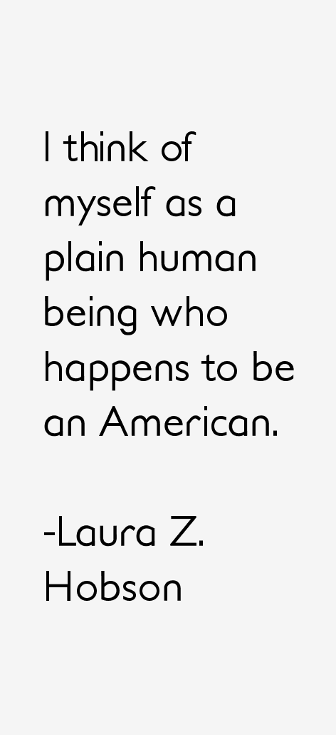 Laura Z. Hobson Quotes