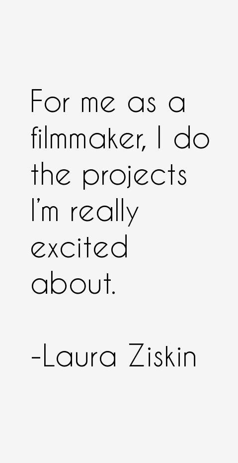 Laura Ziskin Quotes