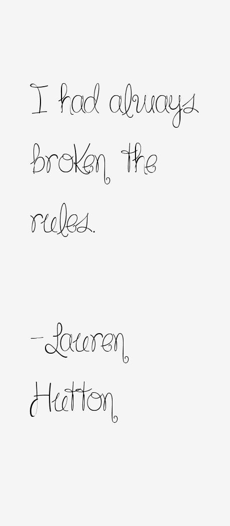 Lauren Hutton Quotes