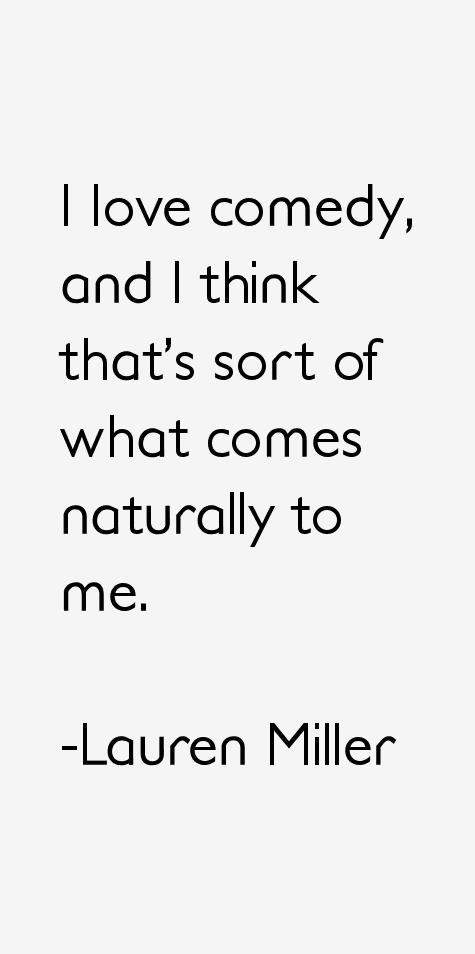 Lauren Miller Quotes
