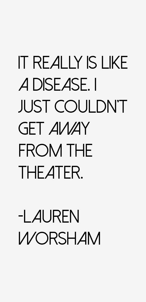 Lauren Worsham Quotes