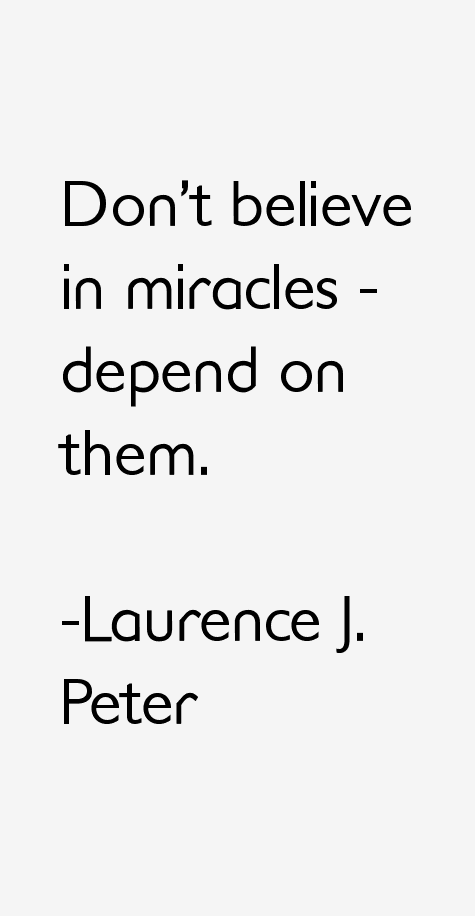 Laurence J. Peter Quotes
