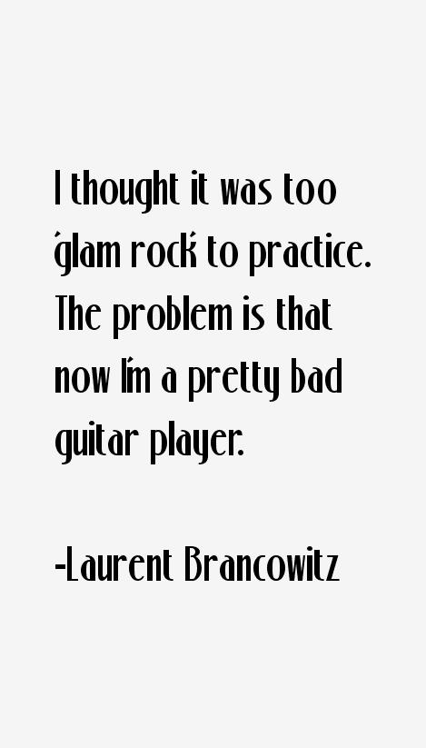 Laurent Brancowitz Quotes