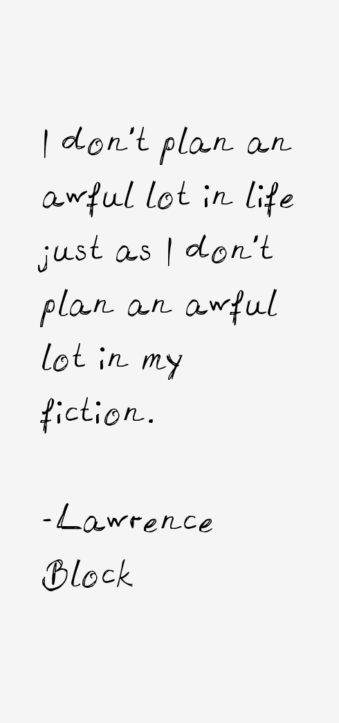 Lawrence Block Quotes