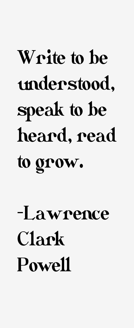 Lawrence Clark Powell Quotes
