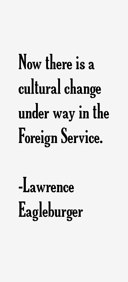 Lawrence Eagleburger Quotes