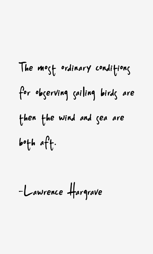 Lawrence Hargrave Quotes
